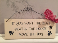 If You Want The Best Seat In The House  ~ Pet Cream Wooden Hanging Sign